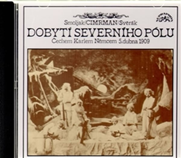 CD Dobytí severního pólu - Cimrman Jára