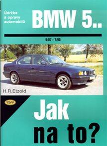 BMW 5. - 9/97 - 7/95 - Jak na to? - 30.
