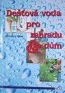 Dešťová voda pro zahradu & dům