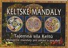 Keltské mandaly - Tajemná síla Keltů