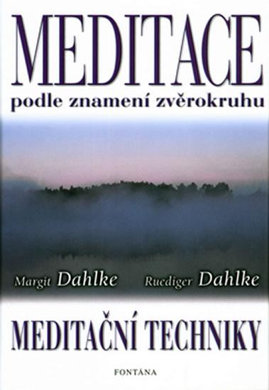 Meditace podle znamení zvěrokruhu - Dahlke Margit