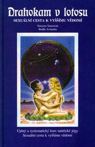 Drahokam v lotosu - Sexuální cesta k vyššímu vědomí