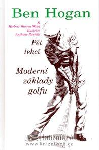 Moderní základy golfu - Pět lekcí