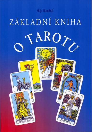 Základní kniha o tarotu - Banzhaf Hajo