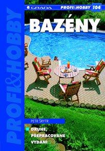 Bazény - edice PROFI & HOBBY 104 - 2. přepracované vydání