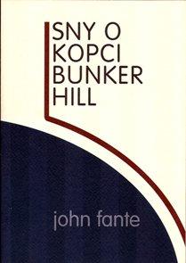 Sny o kopci Bunker Hill