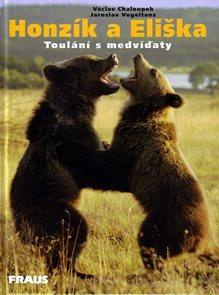 Honzík a Eliška - Toulání s medvíďaty