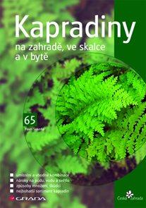 Kapradiny na zahradě, ve skalce a v bytě - edice Česká zahrada 65