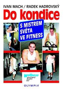 Do kondice s mistrem světa ve fitness