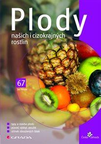 Plody našich i cizokrajných rostlin