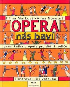Opera nás baví - první kniha o opeře