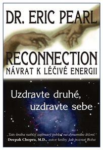 Reconnection - Návrat k léčivé energii
