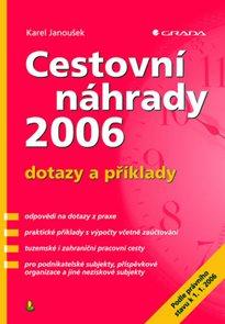 Cestovní náhrady 2006 - dotazy a příklady