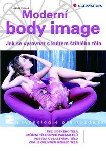 Moderní body image - Jak se vyrovnat s kultem štíhlého těla