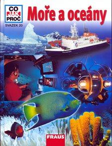 Moře a Oceány - Co,Jak,Proč? - svazek 20