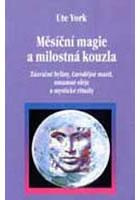 Měsíční magie a milostná kouzla - York Ute