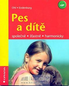 Pes a dítě - společně,šťastně,harmonicky