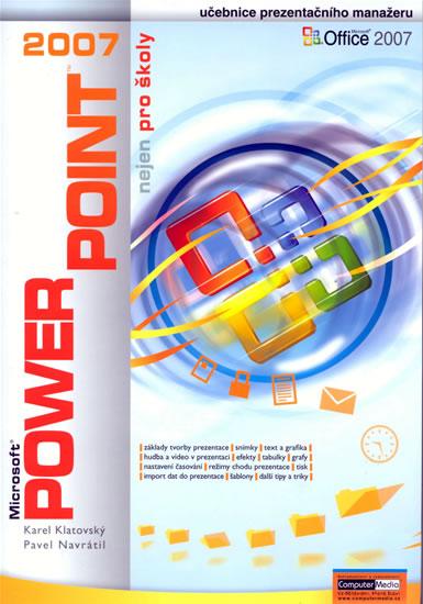 PowerPoint 2007 nejen pro školy - Navrátil Pavel