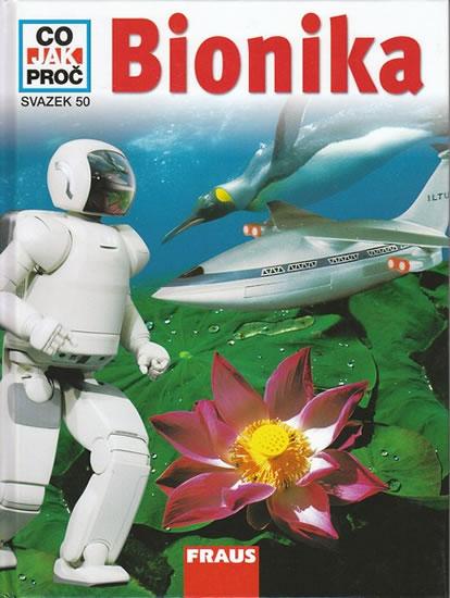 Bionika - Co, Jak, Proč? - svazek 50 - Zeuch M., Lukeš J.