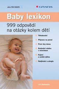 Baby lexikon - 999 odpovědí na otázky kolem dětí