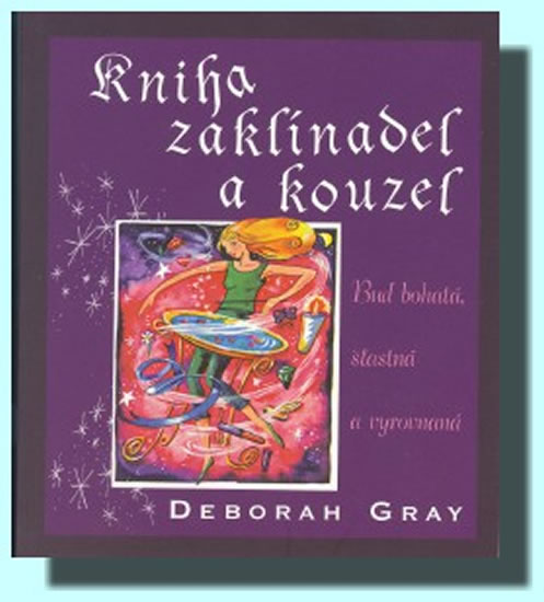 Kniha zaklínadel a kouzel - Gray Deborah