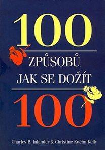 100 způsobů jak se dožít 100