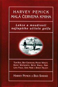 Malá červená kniha - Lekce a moudrosti nejepšího učitele golfu