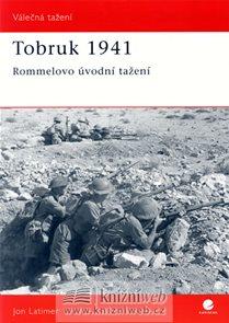 Tobruk 1941 - Rommelovo úvodní tažení