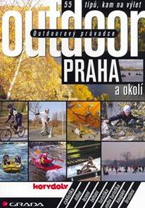 Outdoorový průvodce – Praha a okolí