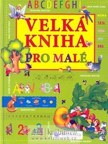 Velká kniha pro malé - Svojtka