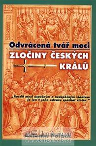 Odvrácená tvář moci - Zločiny českých králů