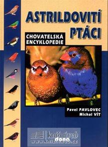 Astrildovití ptáci - chovatelská encyklopedie