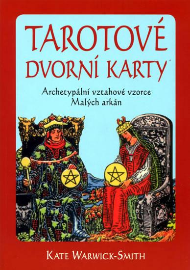 Tarotové dvorní karty - Warwick-Smith Kate