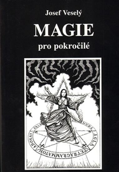 Magie pro pokročilé - Veselý Josef