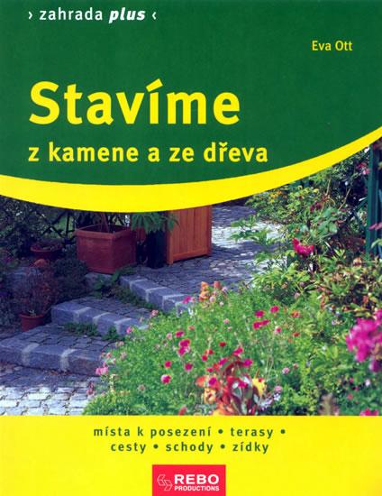 Stavíme z kamene a ze dřeva - 5. vydání - Ott Eva