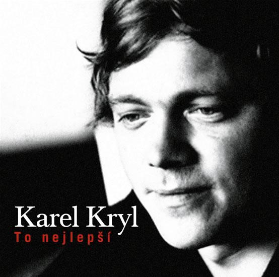 CD Karel Kryl: To nejlepší - Kryl Karel