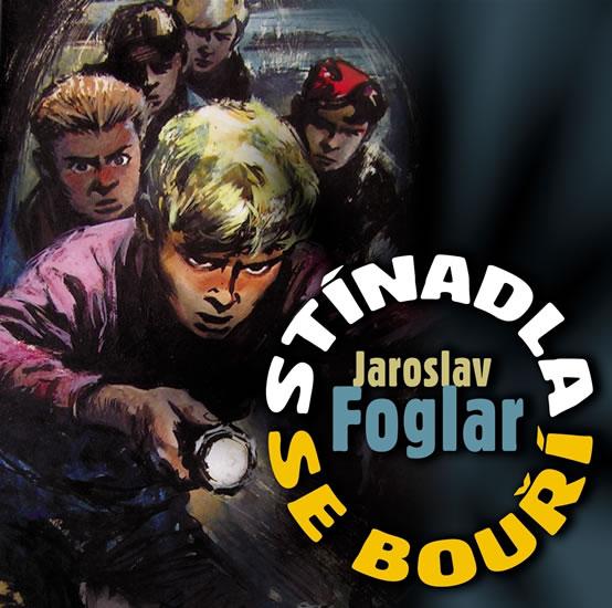 Stínadla se bouří CD - Foglar Jaroslav