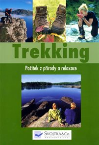 Trekking - Požitek z přírody a relaxace
