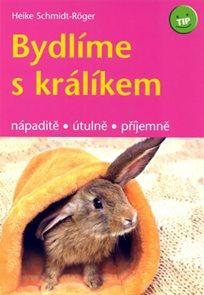 Bydlíme s králíkem - nápaditě, útulně, příjemně