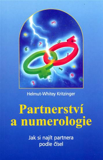 Partnerství a numerologie - Kritzinger Helmut-Whitey