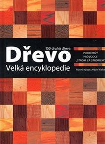 Dřevo - Velká encyklopedie