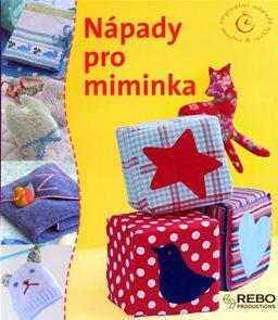 Nápady pro miminka - Originální nápady snadno & rychle