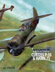 Curtiss P-36 & Hawk 75 - Bojové legendy