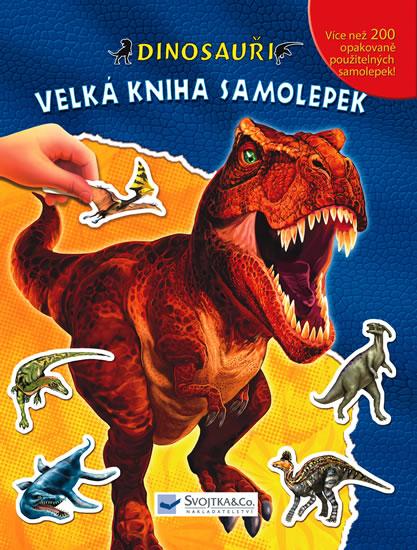 Dinosauři – Velká kniha samolepek - neuveden