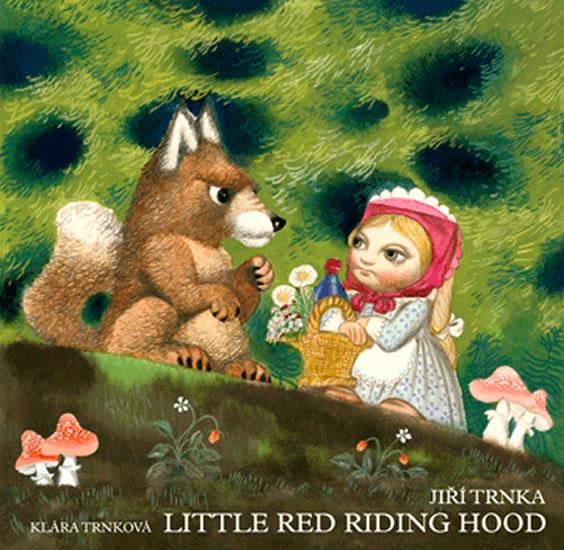 Little Red Riding Hood / Červená karkulka anglicky - prostorové leporelo s loutkami - Trnka Jiří, Trnková Klára,
