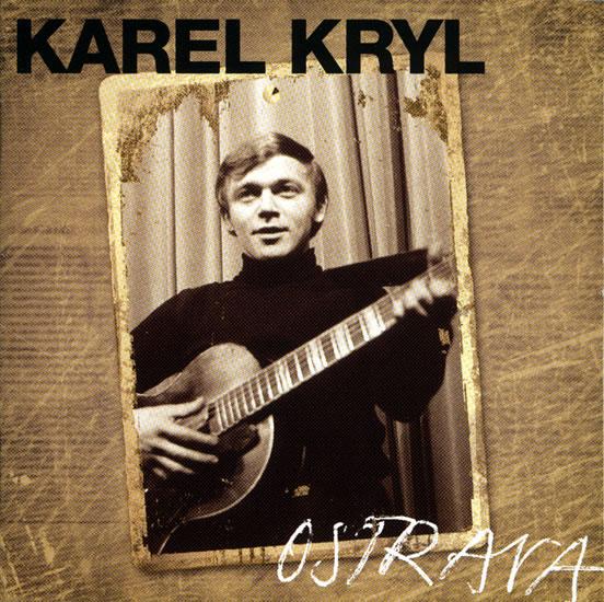 Karel Kryl - Ostrava CD - Kryl Karel