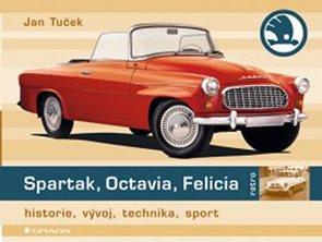 Spartak, Octavia, Felicia - historie, vývoj, technika, sport