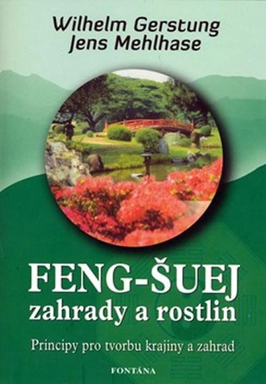 Feng-Šuej zahrady a rostlin - Gerstung Wilhelm