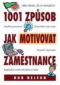 1001 Způsob jak motivovat zaměstnance