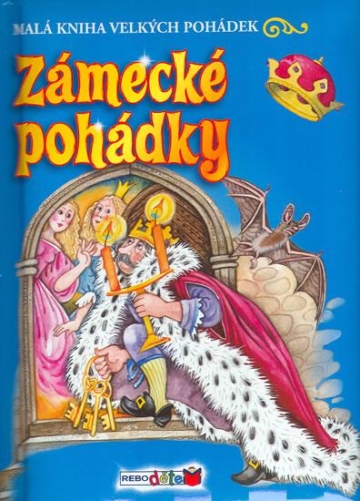 Zámecké pohádky - Malá kniha velkých pohádek - neuveden